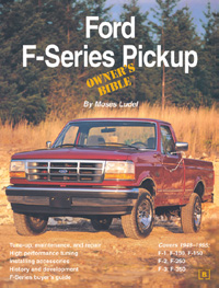 Ford F-Series Pickup Owner's Bible by Moses Ludel (Bentley Publishers)