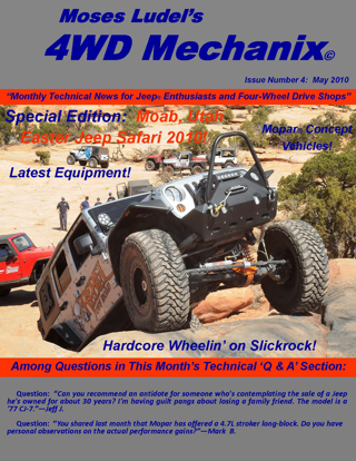 Click here to download the May 2010 Moab Special Edition of 4WD Mechanix Magazine. Allow time for downloading.