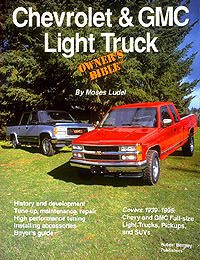 Moses Ludel's Chevrolet & GMC Light Truck Owner's Bible (Bentley Publishers)