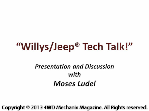 Moses Ludel slideshow presentation at 2011 Midwest Willys Reunion