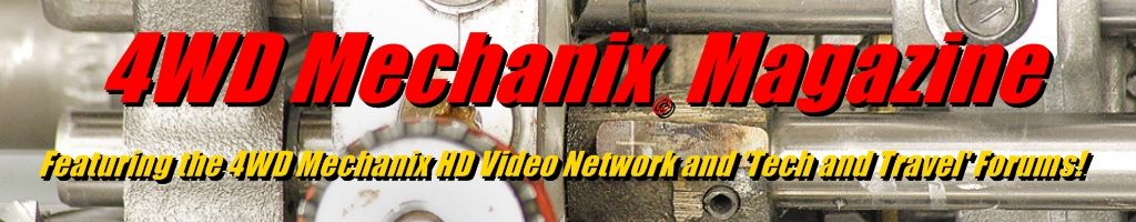 Moses Ludel's 4WD Mechanix Magazine, HD Video Network and Forums