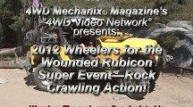 Moses Ludel's 4WD Mechanix Magazine – HD Videos: 2012 Wheelers for the Wounded Rubicon Super Event