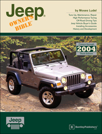 Click here for access to the Bentley Publishers website and Jeep Owner's Bible, 3rd Edition, by Moses Ludel.