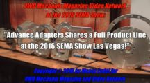 Advance Adapters Products at 2016 SEMA Show