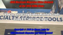OTC Tools: How to Quickly Remove Broken Manifold Studs
